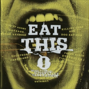 Eat This! Music For The Alternative Generation cover